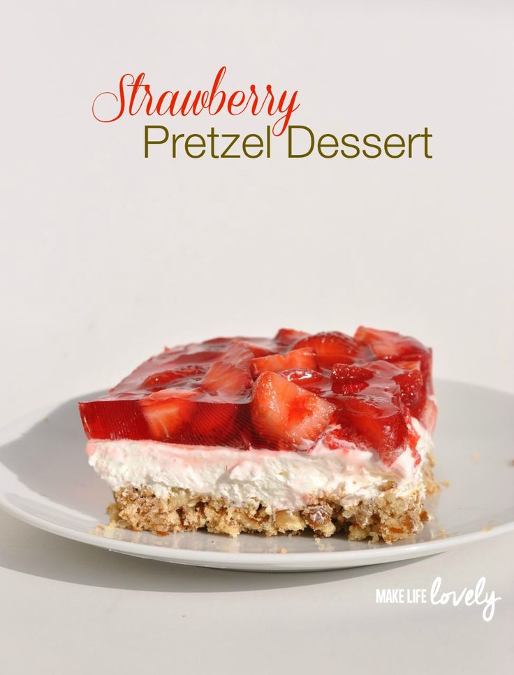 A delicious strawberry pretzel dessert with three layers: a salty pretzel crust, a creamy middle layer, and a Jell-O top filled with fresh strawberries!
