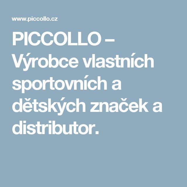 PICCOLLO – Výrobce vlastních sportovních a dětských značek a distributor.