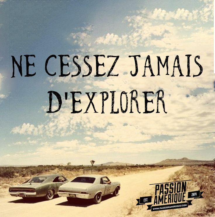 Ne cessez jamais d'explorer !  Citation de voyage - Photo : muscle car in desert - www.passionamerique.com