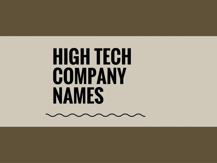 Check Here Creative Best High Tech Company Names Ideas For Your Inspiration
