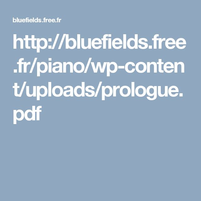 http://bluefields.free.fr/piano/wp-content/uploads/prologue.pdf
