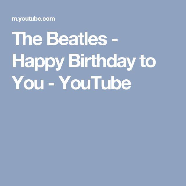 The Beatles - Happy Birthday to You - YouTube