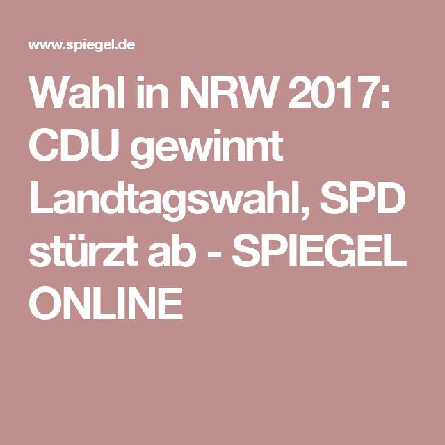 Wahl in NRW 2017: CDU gewinnt Landtagswahl, SPD stürzt ab - SPIEGEL ONLINE