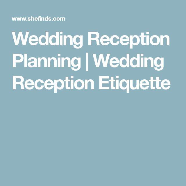 Wedding Reception Planning | Wedding Reception Etiquette