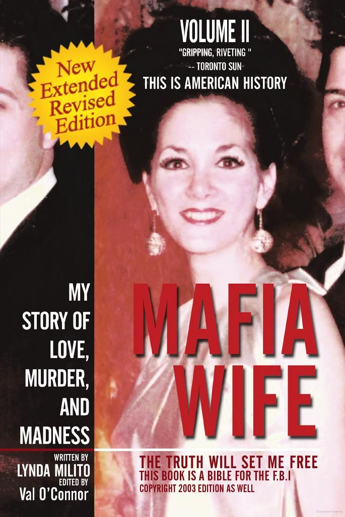 Mafia Wife: Revised Edition My Story of Love, Murder, and Madness - Lynda Milito - Google Books
