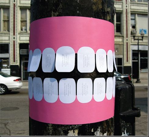 http://inagorillacostume.com/wp-content/uploads/2011/08/Cheap-Local-Dentist-Guerrilla-Marketing-Paper-Teeth-on-Trees.jpg