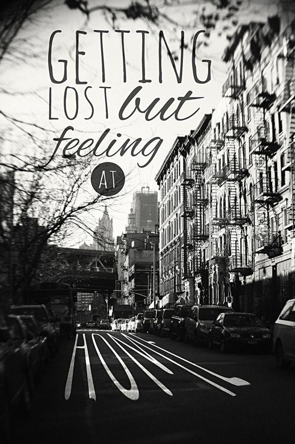 Perderse pero sintiéndose en casa