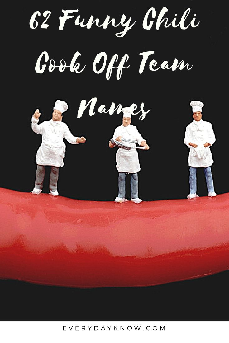 62 Funny Chili Cook Off Team Names | Chili cook off, Team names