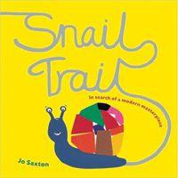 Snail Trail: In Search-Modern Masterpiec 9781847800213 BK9702