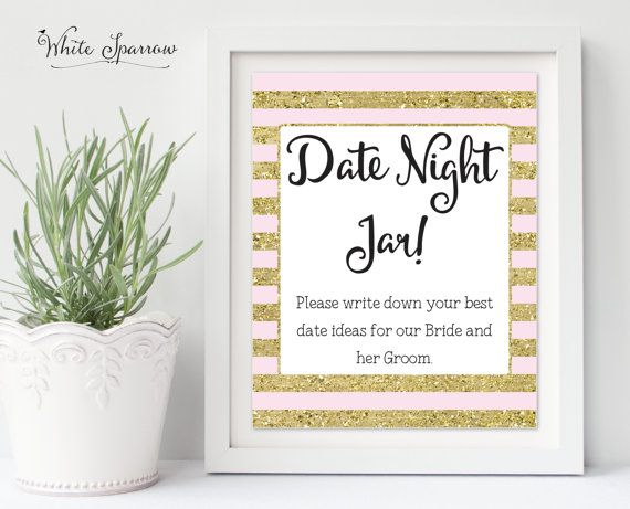 Hey, I found this really awesome Etsy listing at https://www.etsy.com/au/listing/274048758/date-night-jar-sign-gold-bridal-shower