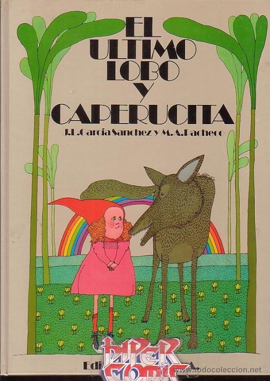 EL ULTIMO LOBO Y CAPERUCITA /ILUSTRACIONES: M. A. PACHECO - edita : LABOR 1975 (Libros de Lance - Literatura Infantil y Juvenil - Cuentos)