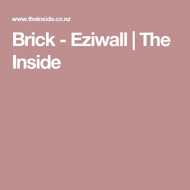 Brick - Eziwall | The Inside