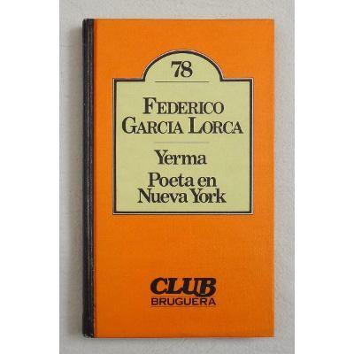 Federico García Lorca - Yerma // Poeta en Nueva York