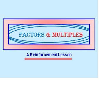 "FACTORS AND MULTIPLES POWERPOINT LESSON (REVISED) * Do your students get factors and multiples mixed up like mine? * Could they use some great practice with both of these? * This 58-slide power point program on factors and multiples will help students ""see"" the difference between the two. * INCLUDES LESS THAN < AND GREATER THAN > AS WELL. * There are 4 parts to this program designed for use as a whole-class lesson getting students actively involved with the answers."