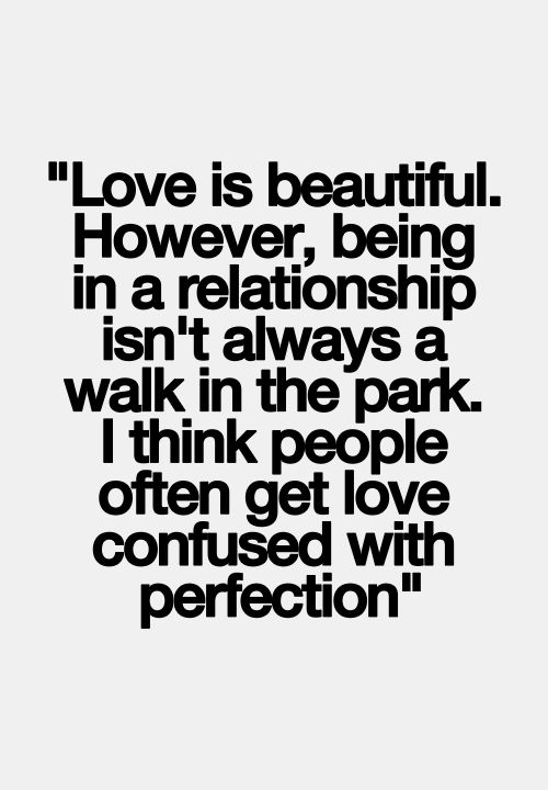 Love is beautiful. However, being in a relationship isn't ...
