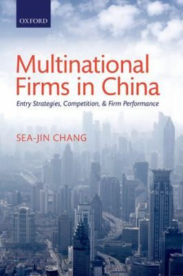 "Chang, Se-jin. ""Multinational firms in china : entry strategies, competition, and firm performance"". Oxford : Oxford University Press, 2013. Location: 10.21-CHA IESE Barcelona"