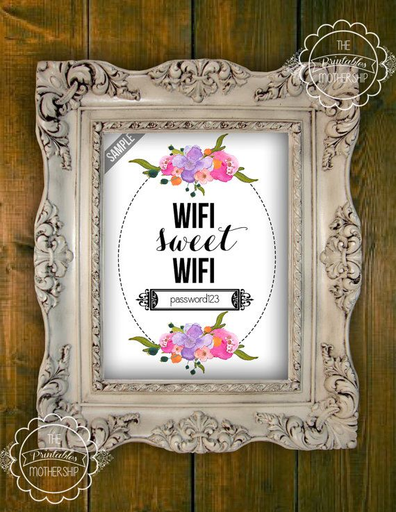 For my Bed & Breakfast:  WIfi Sweet Wifi Password Gift Printable by PrintablesMothership