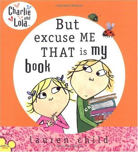 i love anything with these 2. my girls do also: Kindergarten Libraries Lessons, Libraries Shelves, Lessons Plans, Charli, Excuses Me, Children Book, Pictures Book, Lauren Child, Kid
