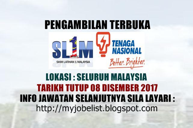 Tawaran Menyertai SL1M di Tenaga Nasional Berhad (TNB) - 08 Disember 2017  Tawaran menyertai Skim Latihan 1Malaysia (SL1M) di Tenaga Nasional Berhad (TNB) Disember 2017. Tenaga Nasional Berhad (TNB) mempelawa graduan yang berkelayakan dan bermotivasi untuk menyertai Skim Latihan 1Malaysia (SL1M) di Tenaga Nasional Berhad (TNB) seperti yang berikut :1. SKIM LATIHAN 1MALAYSIA  INDUSTRI BEKALAN ELEKTRIKRequirements  Malaysiancitizen  Possessa good bachelor degree in Electrical Engineering…