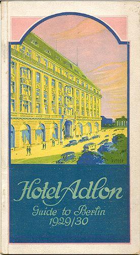 Hotel Adlon Berlin, via Flickr.