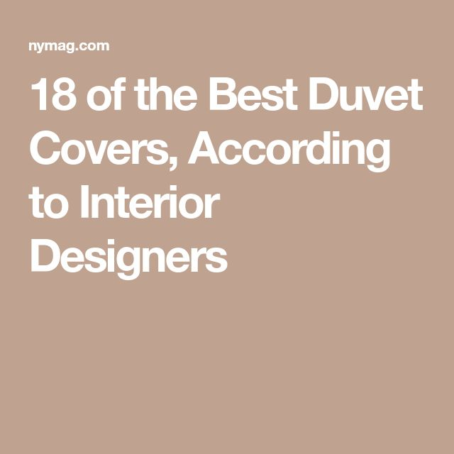 18 of the Best Duvet Covers, According to Interior Designers