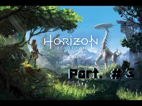 Horizon (Zero Dawn) Part.#3