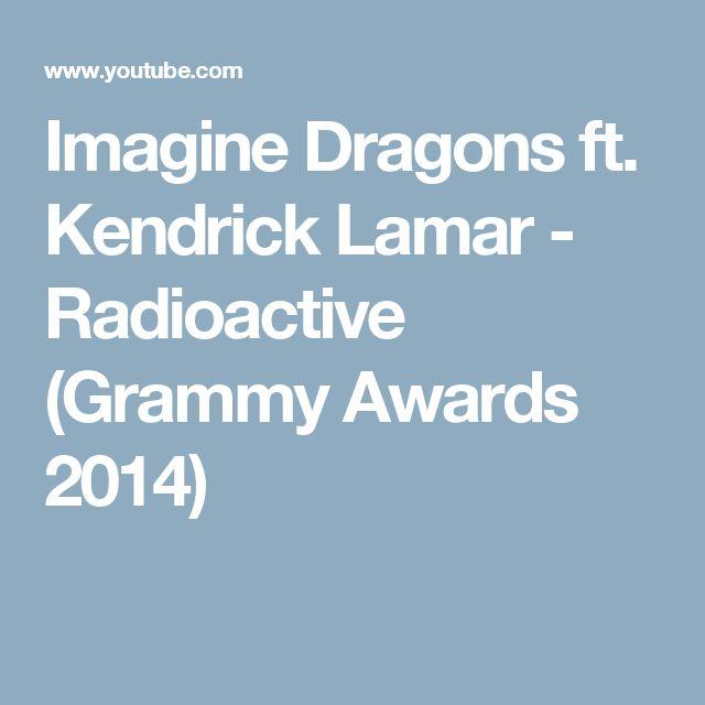 Imagine Dragons ft. Kendrick Lamar - Radioactive (Grammy Awards 2014)