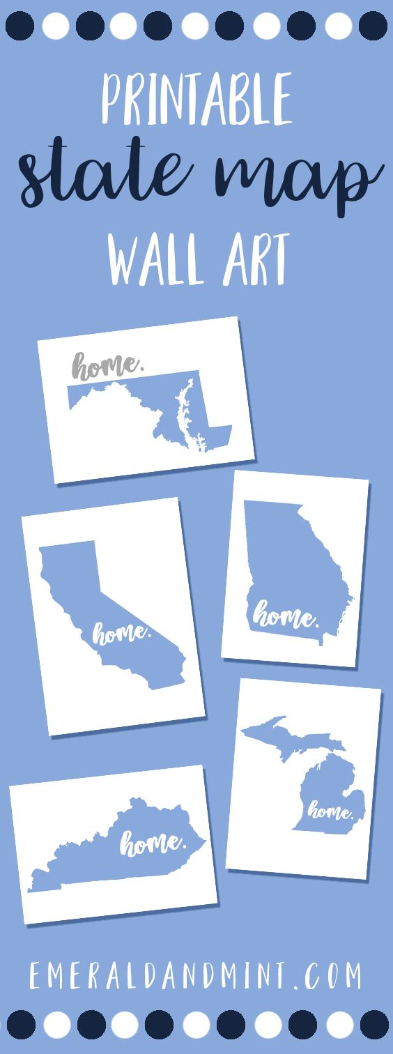 Decorating on a Budget, Printable Wall Art, State Map Wall Art, Home Sweet Home Signs, DIY Crafts, Easy Decorating Ideas