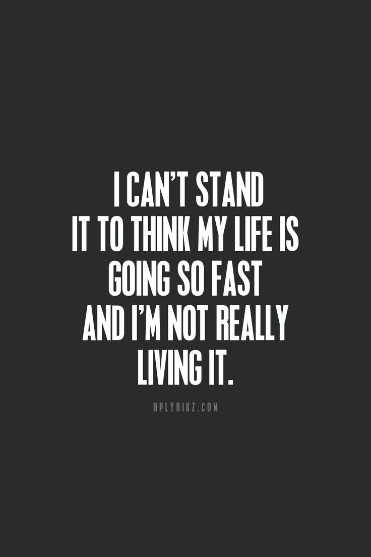Lovely Living The Fast Life Quotes Best Life Quotes In Hd Images