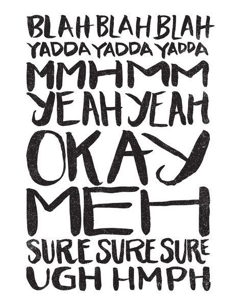 BLAH BLAH BLAH YADDA YADDA YADDA Art Print by Matthew Taylor Wilson