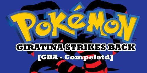 http://www.pokemoner.com/2016/08/pokemon-giratina-strikes-back.html Pokemon Giratina Strikes Back  Name:  Pokemon Giratina Strikes Back  Remake From:  Pokemon Ruby  Remake by:  Sloo  Description:  STORY You are a 13 year old boy/girl who's father owns a large company called EDGE Co. in the LUNOH REGION. One morning you father asks you to meet him at his office. There he asks you to fulfill his childhood dream of becoming a POKéMON MASTER because he never had the chance when he was younger…