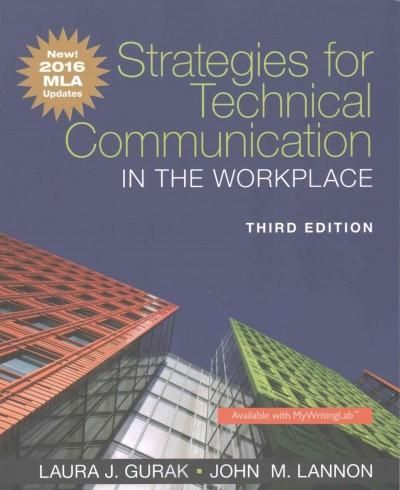 Strategies for Technical Communication in the Workplace: New! 2016 MLA Updates