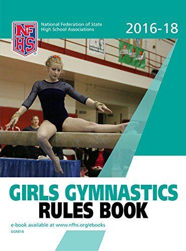 2016-2018 NFHS Girls Gymnastics Rules Book and Manual by ... https://www.amazon.com/dp/B01H0NI7JU/ref=cm_sw_r_pi_dp_x_ff4jybV9XYRQG