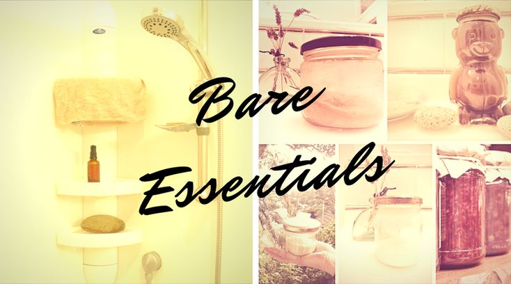 Bare Essentials: Recipes for Zero Waste Toiletries