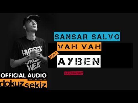 Sansar Salvo - Vah Vah (feat. Ayben) (Official Audio) (Sansürsüz)