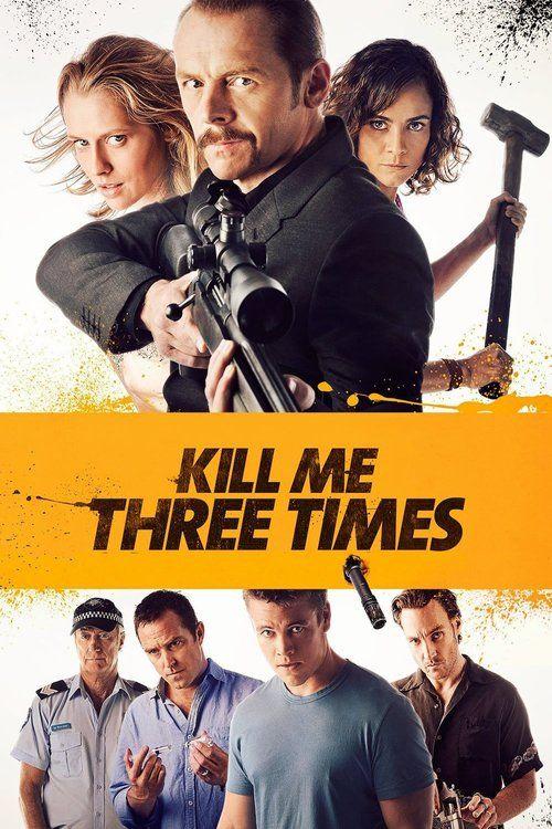 Watch Kill Me Three Times (2015) Full Movie