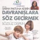 Davranışlara Söz Geçirmek-Sözsüz Disiplin http://www.hesaplikitapli.com/