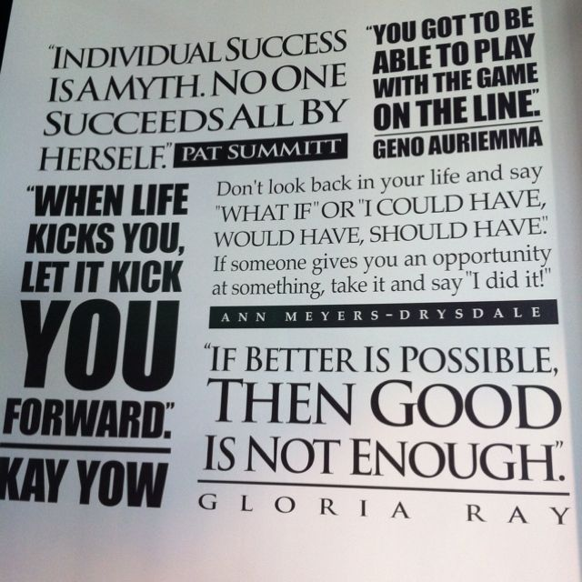 Motivational quotes of leaders in women's basketball.