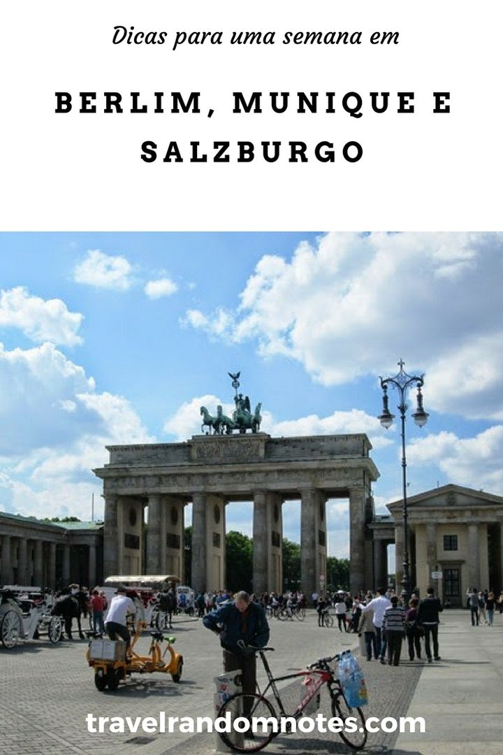 Berlim, Munique e Salzburgo com um saltinho aqui e ali...