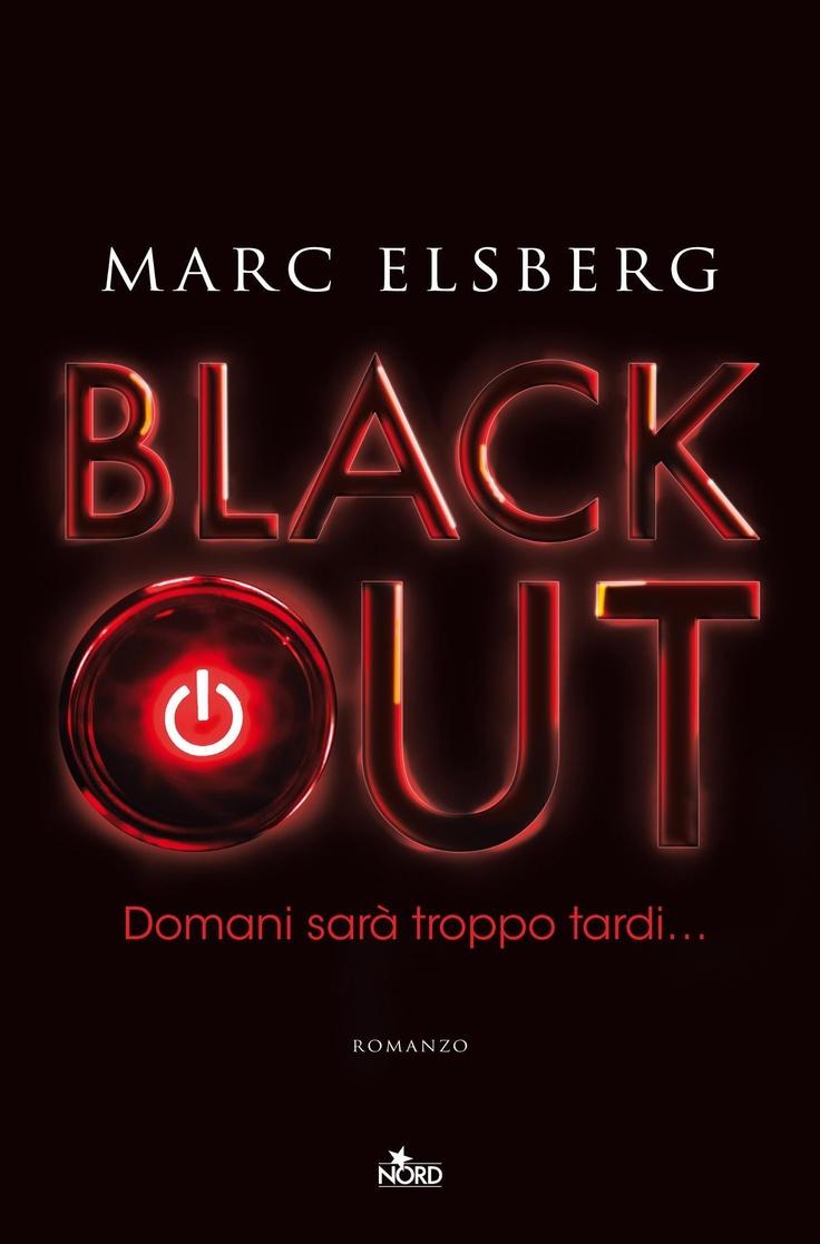 Black Out di Marc Elsberg - Nord - 16 maggio