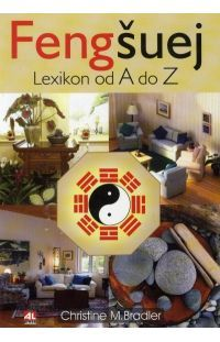 Feng šuej - Lexikon od A do Z #alpress #knihy #esoterika #fengšuej #lexikon