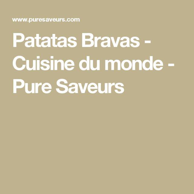 Patatas Bravas - Cuisine du monde - Pure Saveurs