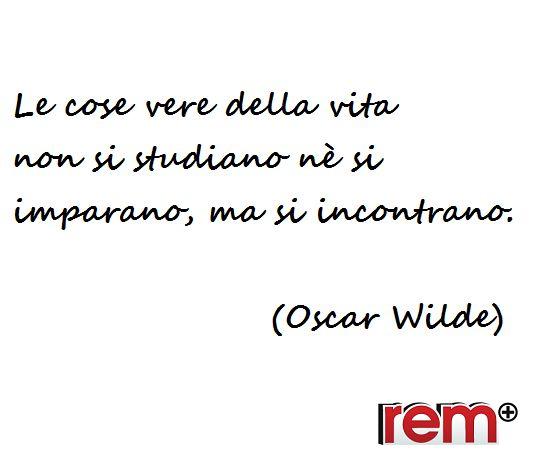 Quotes, quote of the day, Life, vita, Oscar Wilde, aforismi, citazioni, frasi