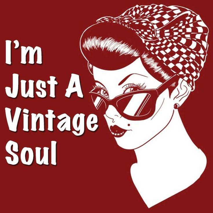 I'm vintage, entirely.                                                                                                                                                                                 More