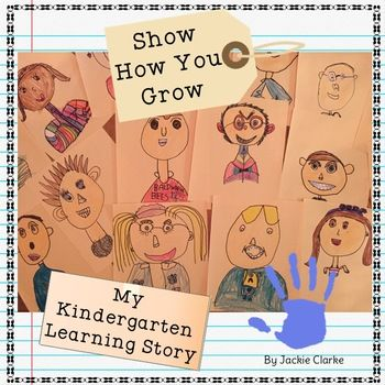Show How You Grow Across the Year - Kindergarten Portfolio and Assessments