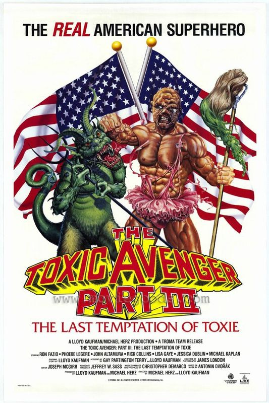 The Toxic Avenger Part 3 : The Last Temptation Of Toxie (Toxie contre le Diable)
