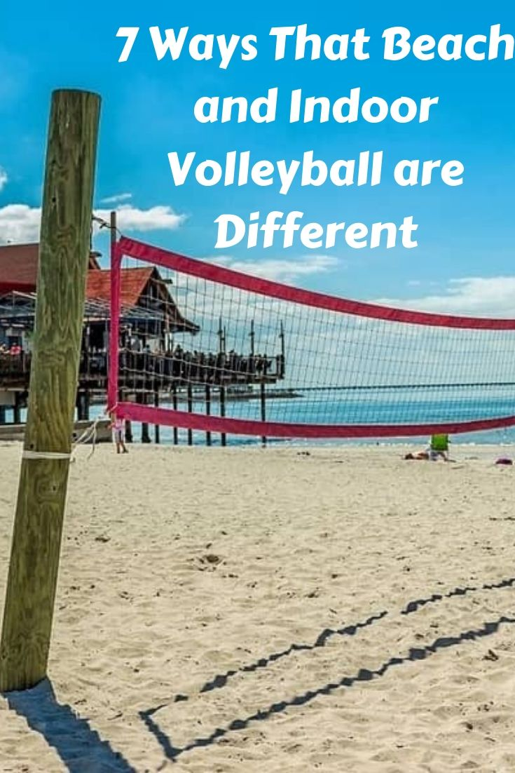 7 Ways That Beach And Indoor Volleyball Are Different Indoor Volleyball Beach Volleyball Workout Beach Volleyball