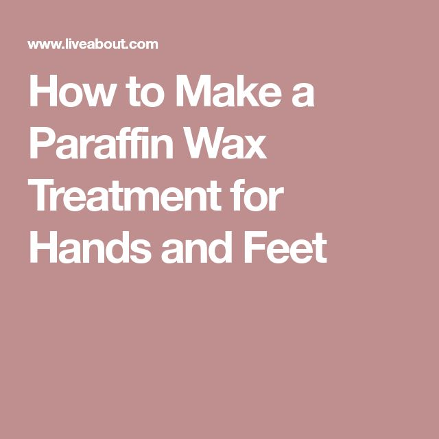 How to Make a Paraffin Wax Treatment for Hands and Feet