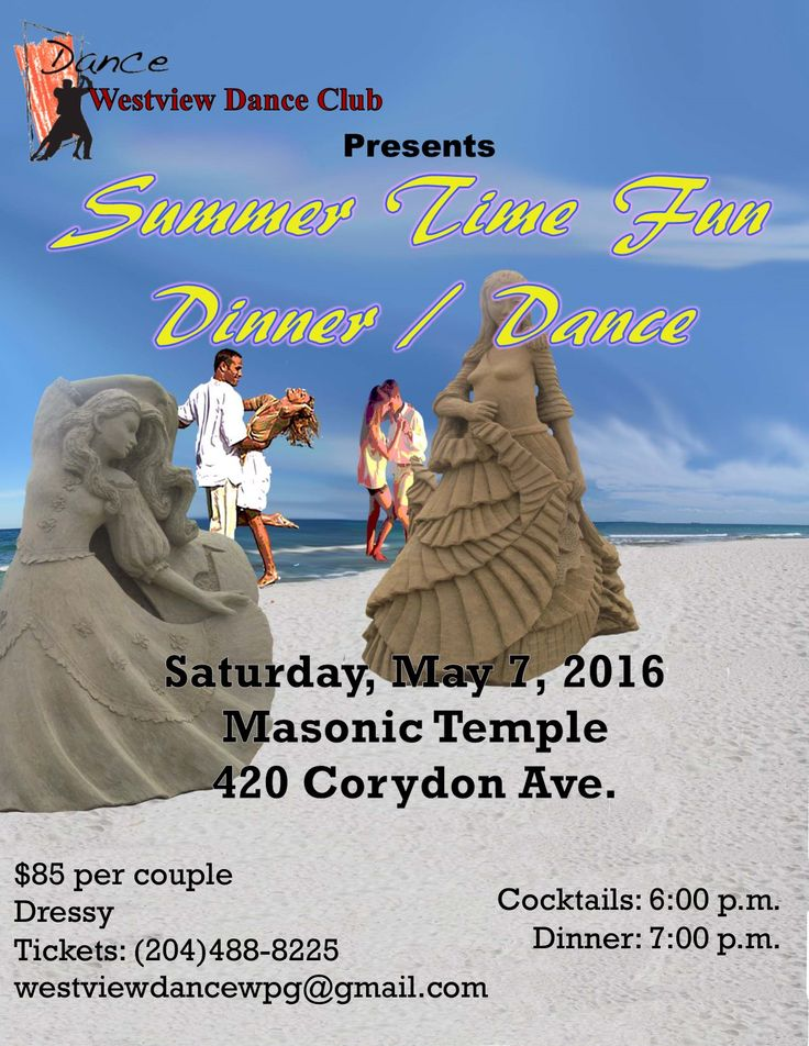 Westview Dance Club presents  Summer Time Fun Dinner and Dance Come Dance into some Summer Time Join Westview Dance Club as we dance our way into summer with our Summer Time Fun Dinner Dance at the Masonic Temple on Saturday, May 7th.  Westview Dance Club will be taking the summer off and returning in September with a new season, so help us to celebrate another successful dance year. Grab your partner and join in the fun. Come dance with us!  For tickets, contact Gerry at: 204-488-8225 or…