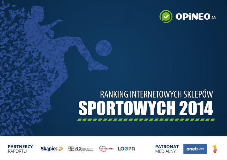 Partnerzy Rankingu Opineo.pl: Skapiec.pl, Rzetelna Firma, IAI-shop.pl, Loopa.eu. Patroni medialni: Onet.sport.pl, Na1miejscu.pl